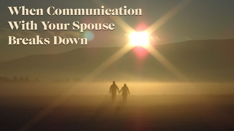 communication and your spouse Ephesians 5:22-33 esv / 85 helpful votes helpful not helpful wives, submit to your own husbands, as to the lord for the husband is the head of the wife even as christ is the head of the church, his body, and is himself its savior.